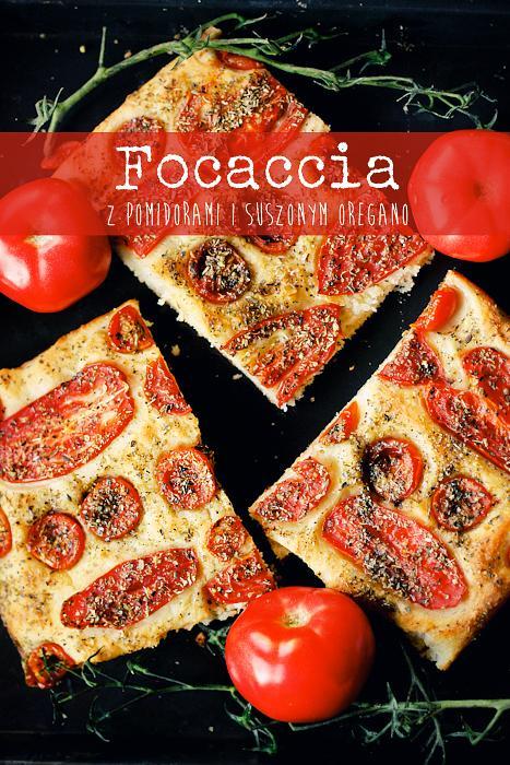 .Focaccia z pomidorami i suszonym oregano.  .Składniki. (tortownica 24 cm i n...