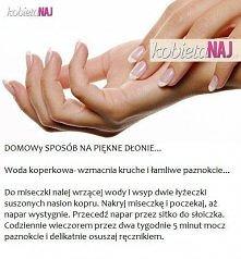 Domowy sposób na piekne dłonie