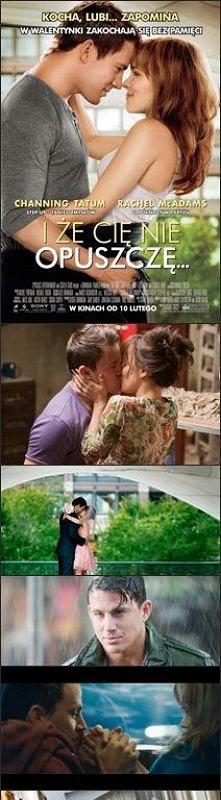 I że cię nie opuszczę / The Vow (2012) - Dawno żaden film nie wywołał u mnie tylu emocji. POLECAM gorąco każdemu. Historia opata na prawdziwych faktach. Ogromna miłość która koń...