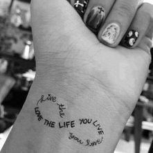 'Love the life the live'