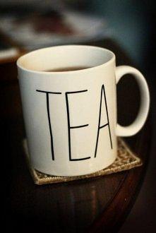 bo herbata jest dobra na wszystko!