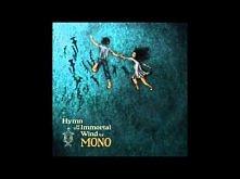 Hymn to the Immortal Wind (Full Album) - MONO ♥