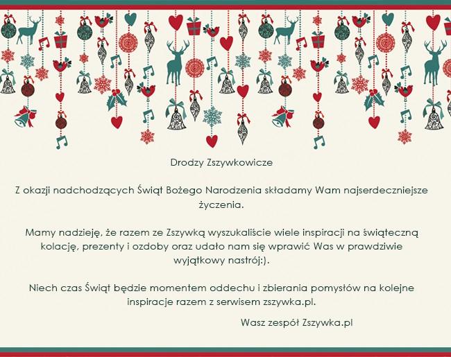 Drodzy Zszywkowicze,   dziękujemy, że jesteście z nami i tworzycie razem z nami najlepszy portal inspiracji w sieci.  Życzymy Wam wesołych i spokojnych świąt.   Wasz zespół Zszywka.pl <3