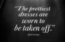 Najpiękniejsze sukienki noszone są po to...