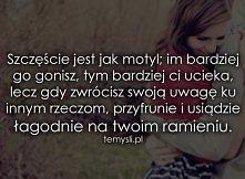 Nie goń szczęścia! ;)