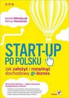 Czego konkretnie dowiemy się po przeczytaniu Start-up'u po polsku? Między innymi tego, jak precyzyjny musi być nasz biznesplan (i czy w ogóle musi taki być), z czyich rad warto ...