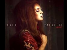 Lana Del Rey- Dark Paradise <3