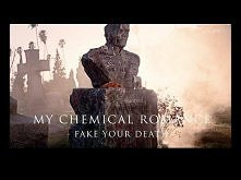 Fake Your Death.