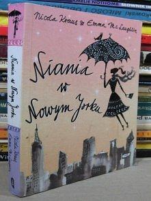 """""""Niania w Nowym Jorku"""" Nicola Kraus, Emma McLaughlin"""