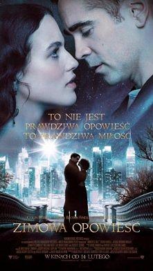 Zimowa opowieść (2014)  Reż.Akiva Goldsman Film opowiada o cudach, przeplataj...