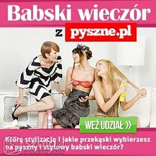Babski wieczór z pyszne.pl! Weź udział w naszym konkursie i wygraj wartościow...