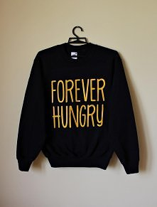 Bluza z napisem z nadrukiem FOREVER HUNGRY hipsterska blogerska bluza dresowa...