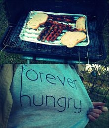 Forever hungry !