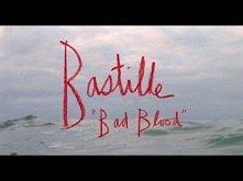 Bastille - Bad Blood That t...