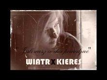 Wiatr x Kieres - Jeśli wiesz, co chcę powiedzieć