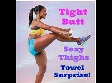 Part 2-Towel workout legs and thighs.