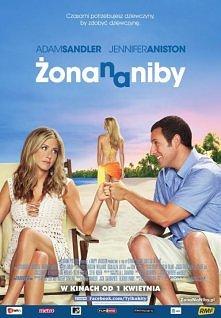 ŻONA NA NIBY  Danny Maccabee (Adam Sandler) spotyka dziewczynę swoich marzeń ...