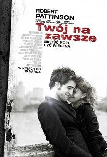 TWÓJ NA ZAWSZE  Tyler Hawkins (Robert Pattinson) jest zbuntowanym chłopakiem,...