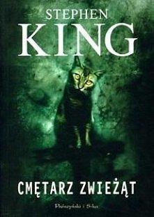 """Poznaj siłę magii w książce Stephena Kinga """"Cmętarz Zwieżąt"""". POLECAM! JAK NA RAZIE NAJLEPSZA JAKĄ PRZECZYTAŁAM :)"""