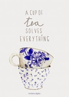 A cup of tea solves everything :)