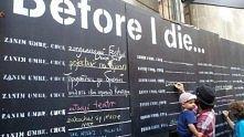 Before I die-międzynarodowy projekt społeczny. W Krakowie również została umieszczona tablica na której każdy może napisać co chciałby zrobić przed śmiercią. A ty co byś na niej...