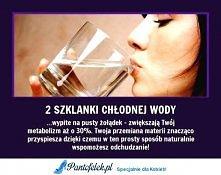 2 szklanki chłodnej wody... :)