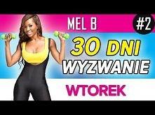 Mel B - Wyzwanie 30 dni: Wtorek