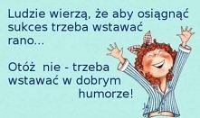 Jak budzić się z uśmiechem :)
