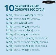 10 zasad zdrowego życia:) Przestrzegasz?