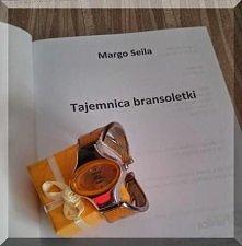 Margo Seila, Tajemnica bransoletki