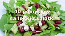 40 przepisów na lekkie sałatki