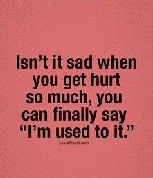 Czy to nie smutne gdy cierpisz tak bardzo...