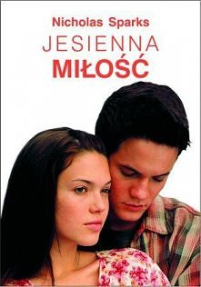 Nicholas Sparks - Jesienna miłość