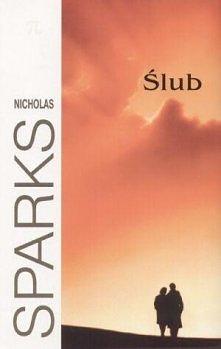 Nicholas Sparks - Ślub