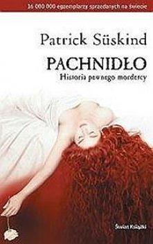 Patrick Suskind 'Pachnidło'