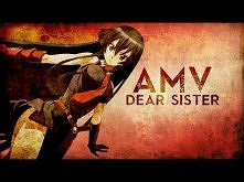 [AMV] Akame ga kill - Dear Sister