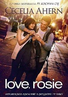 """""""Love, Rosie"""" - Ahern Cecelia.  Rosie i Alex od najmłodszych lat są nierozłączni. Dziecięca przyjaźń z każdym dniem przeradza się w młodzieńczą miłość. Życie zadaje im..."""