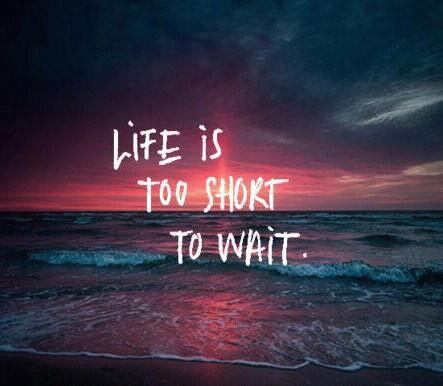 krótkie cytaty życie jest zbyt krótkie by czekać na Cytaty   Zszywka.pl krótkie cytaty