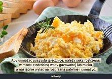 Jak zrobić puszystą jajecznicę?