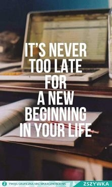 Never too late ! :*