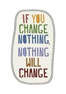 nie bójmy się zmian.