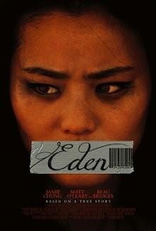 film EDEN(2012); Młoda dziewczyna zostaje porwana i zmuszona do prostytucji przez handlarzy ludźmi. Próbując przetrwać, decyduje się na współpracę z oprawcami. ocena 8/10