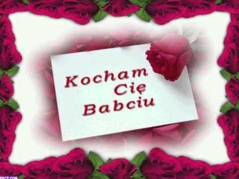 ♫ ♫ Dla Ukochanej BABCI!!!. ♫ ♫
