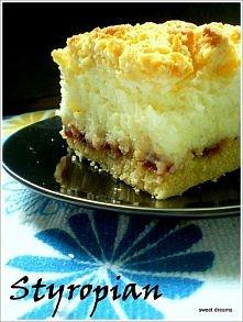 Styropian   Składniki na ciasto:  - 3 szklanki mąki  - 1/2 szklanki cukru pud...