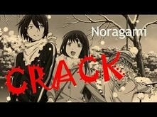 Noragami Crack - (WATCH IN HD)