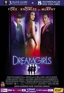 Chicago, lata 60-te. Trzy przyjaciółki: Effie White, Deena Jones i Lorrell Robinson zakładają zespół The Dreamettes. Wspólnie ze swym tekściarzem C.C. Whitem (bratem Effie) wyru...