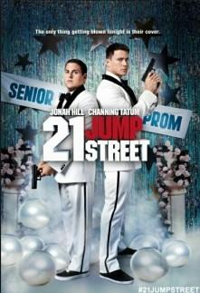21 Jump Street :)
