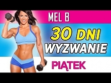 Mel B - Wyzwanie 30 dni: Piątek