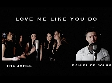 Ellie Goulding - LOVE ME LIKE YOU DO - (The Janes feat Daniel de Bourg)