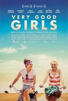 """Bardzo grzeczne dziewczyny(2013) """"Very Good Girls"""" to opowieść o dw..."""